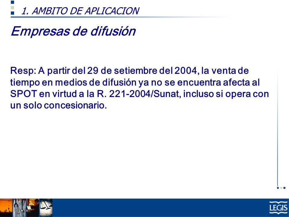 Empresas de difusión 1. AMBITO DE APLICACION