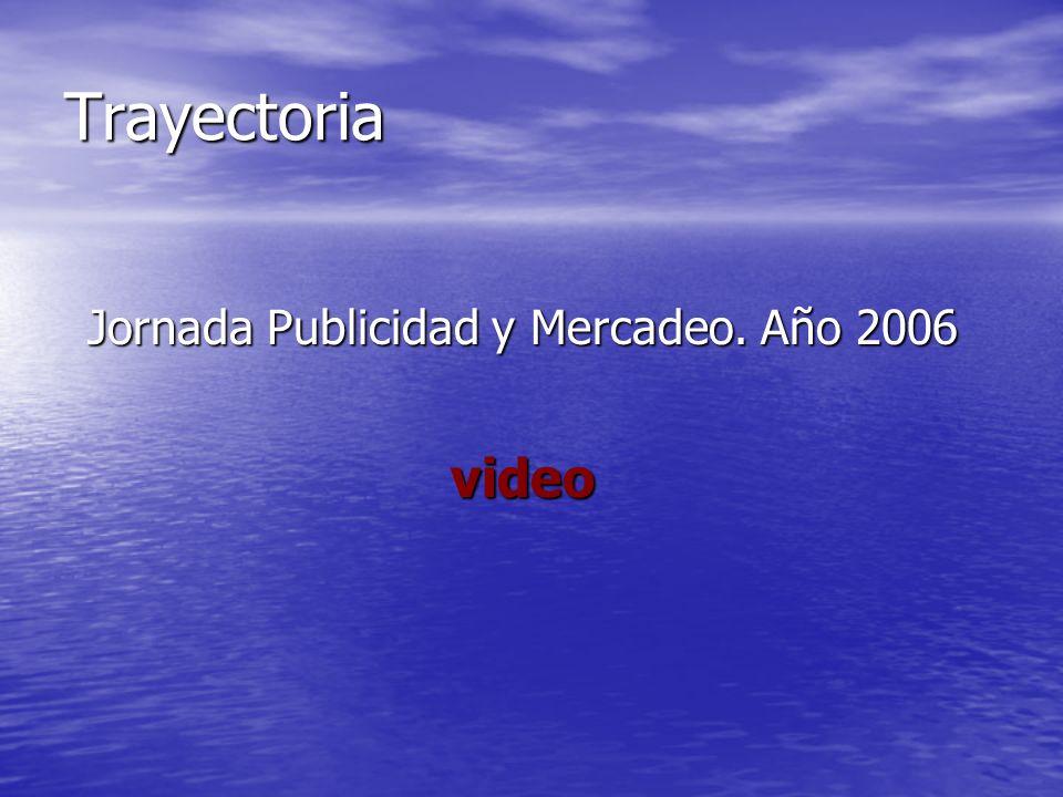Jornada Publicidad y Mercadeo. Año 2006