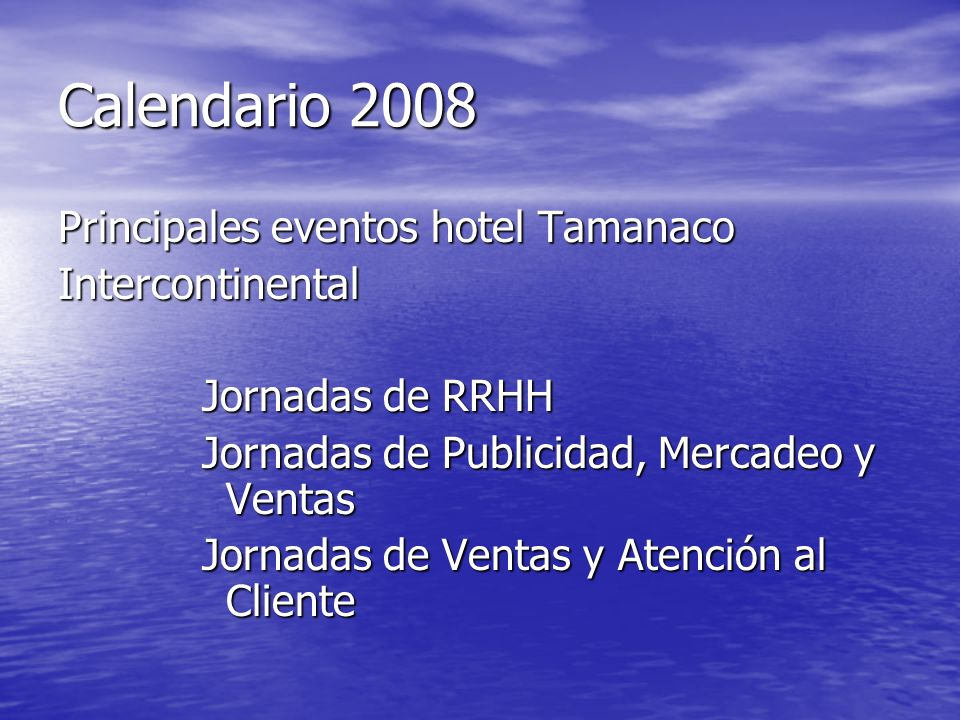 Calendario 2008 Principales eventos hotel Tamanaco Intercontinental
