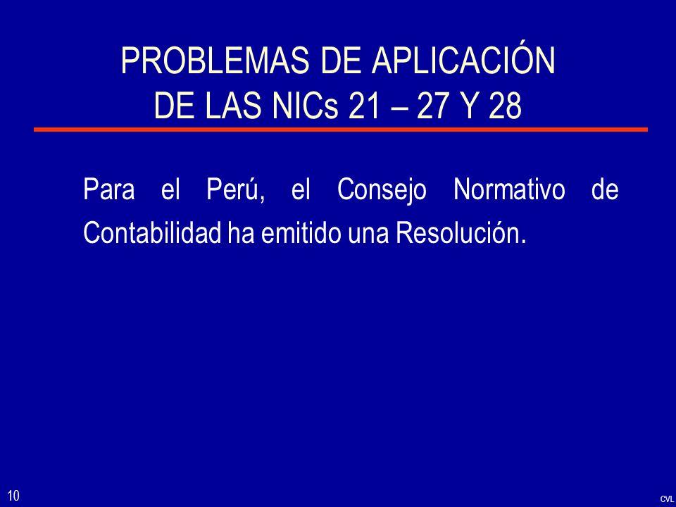 PROBLEMAS DE APLICACIÓN DE LAS NICs 21 – 27 Y 28
