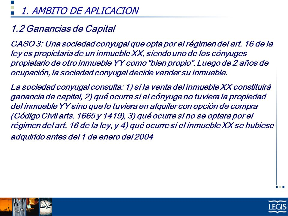 1. AMBITO DE APLICACION 1.2 Ganancias de Capital