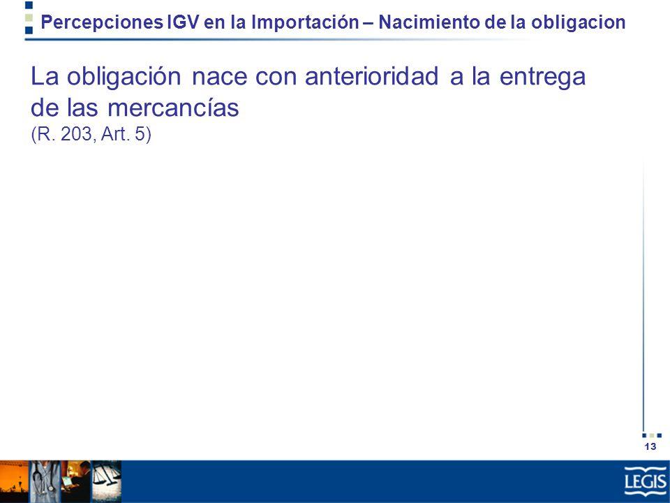 Percepciones IGV en la Importación – Nacimiento de la obligacion
