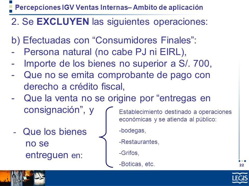 Percepciones IGV Ventas Internas– Ambito de aplicación