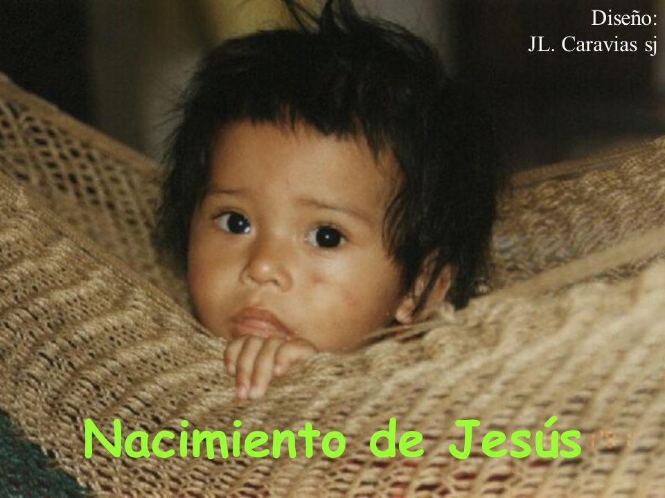 Diseño: JL. Caravias sj Nacimiento de Jesús