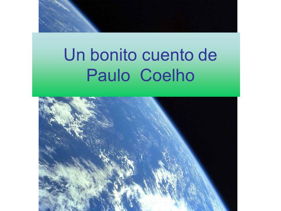 Vitanoble powerpoints presenta: Un bonito cuento de Paulo Coelho