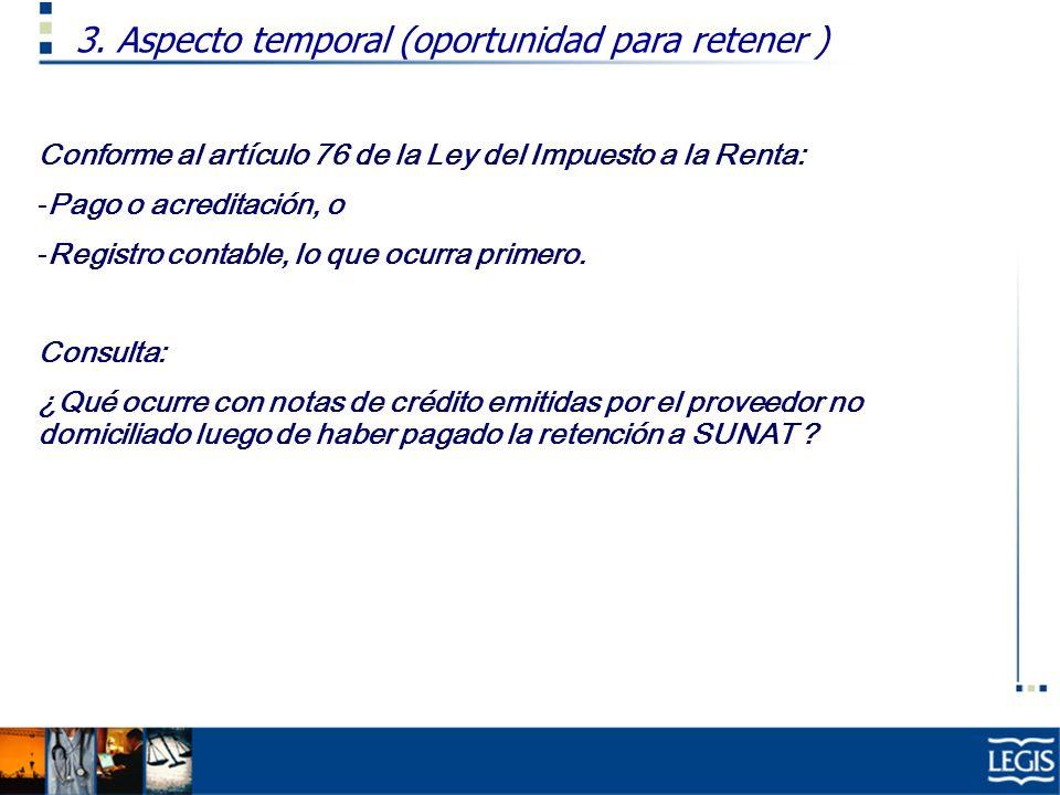 3. Aspecto temporal (oportunidad para retener )