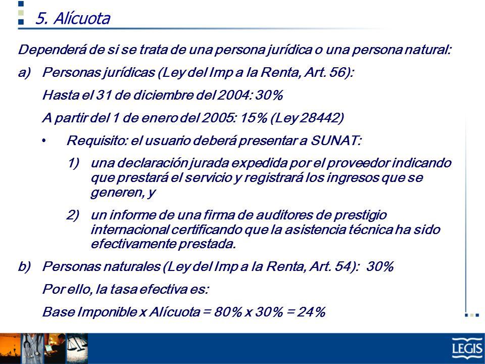 5. Alícuota Dependerá de si se trata de una persona jurídica o una persona natural: Personas jurídicas (Ley del Imp a la Renta, Art. 56):