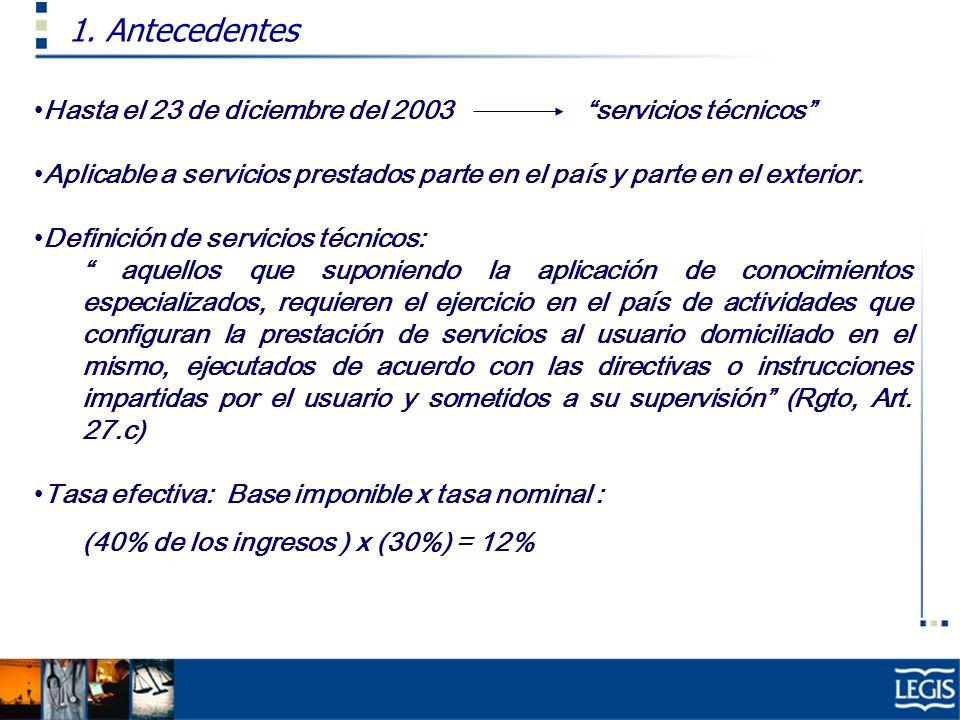 1. Antecedentes Hasta el 23 de diciembre del 2003 servicios técnicos