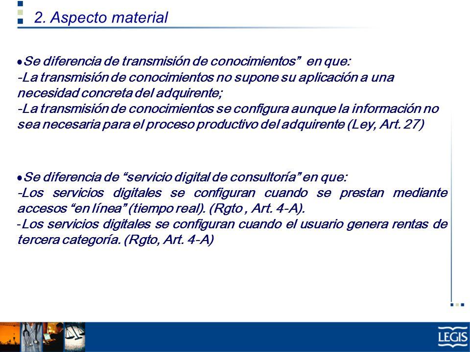 2. Aspecto material Se diferencia de transmisión de conocimientos en que: