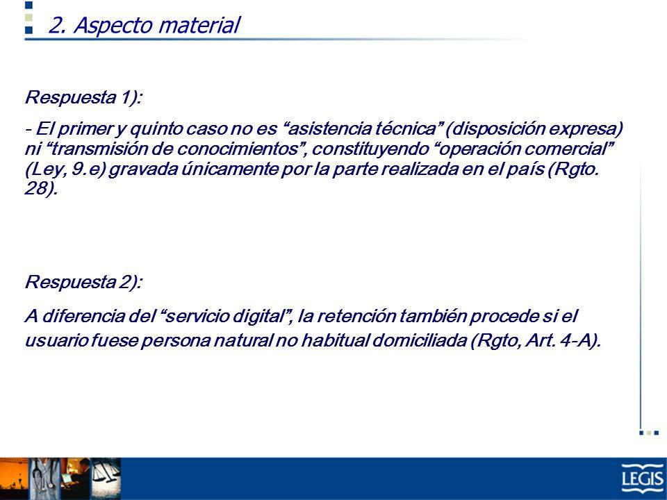 2. Aspecto material Respuesta 1):