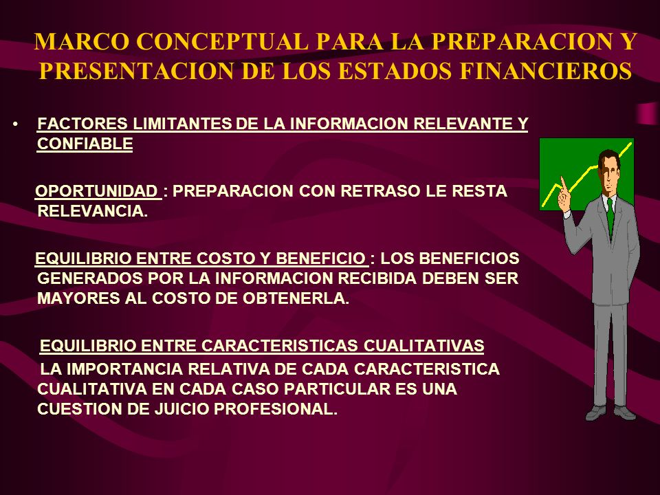 MARCO CONCEPTUAL PARA LA PREPARACION Y PRESENTACION DE LOS ESTADOS FINANCIEROS