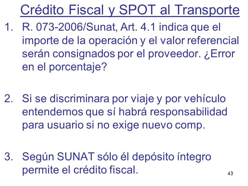 Crédito Fiscal y SPOT al Transporte
