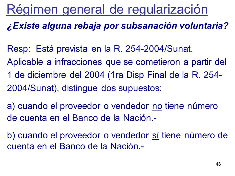 Régimen general de regularización