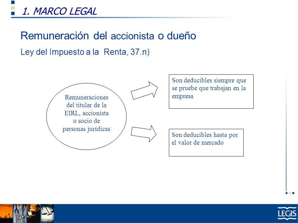 Remuneración del accionista o dueño