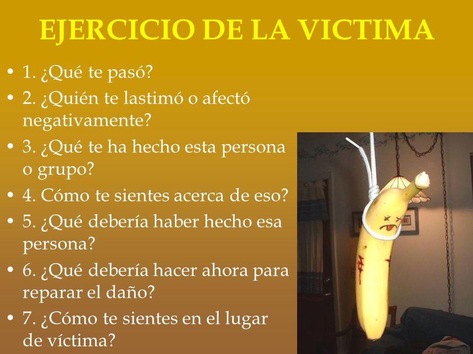 EJERCICIO DE LA VICTIMA