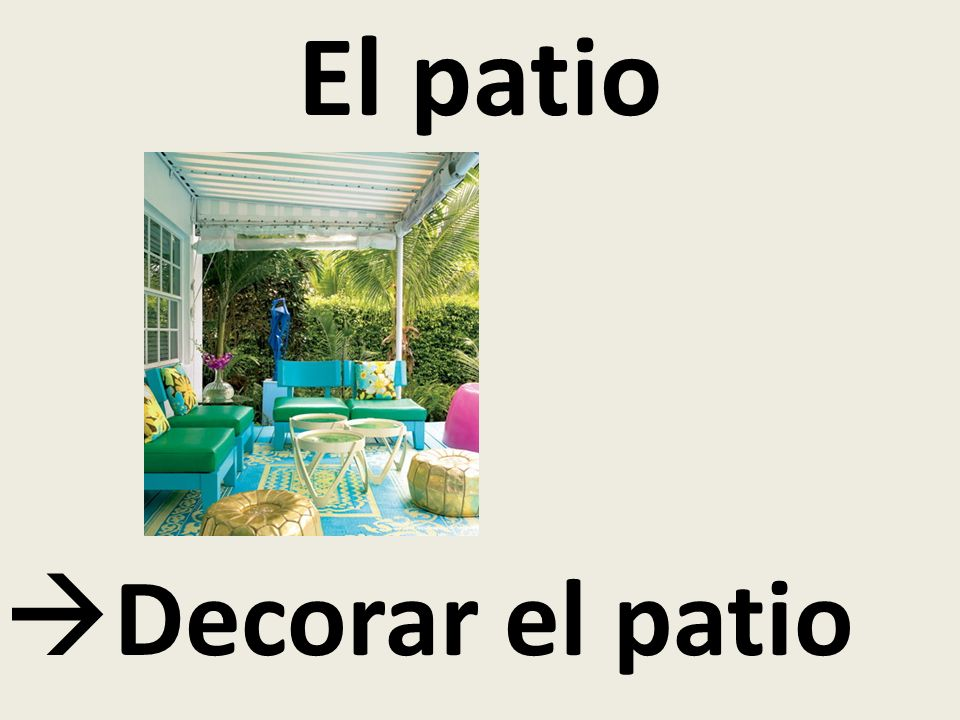 El patio Decorar el patio