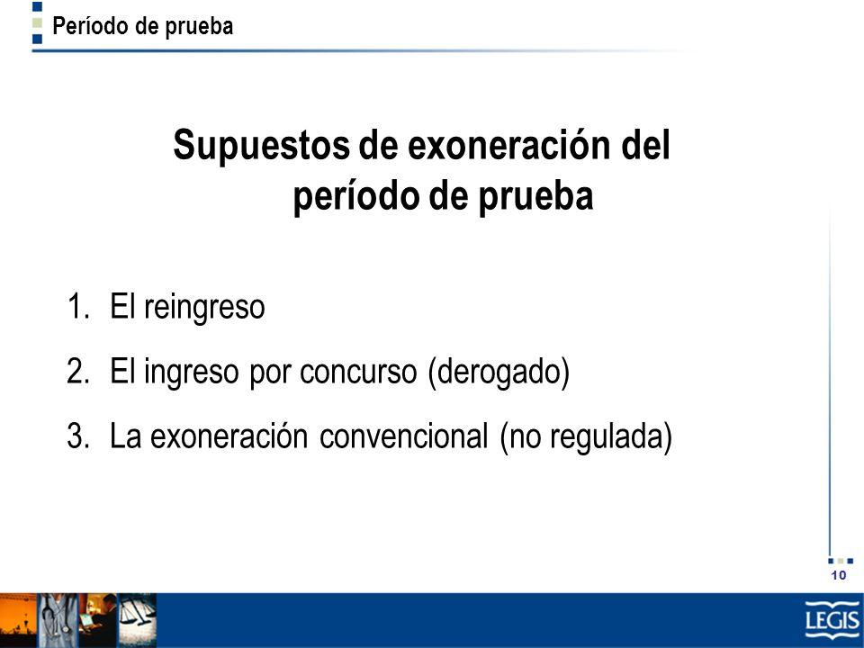 Supuestos de exoneración del período de prueba