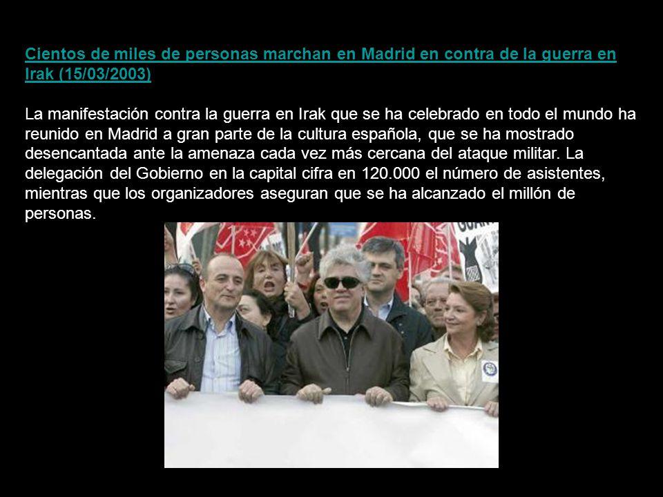 Cientos de miles de personas marchan en Madrid en contra de la guerra en Irak (15/03/2003)