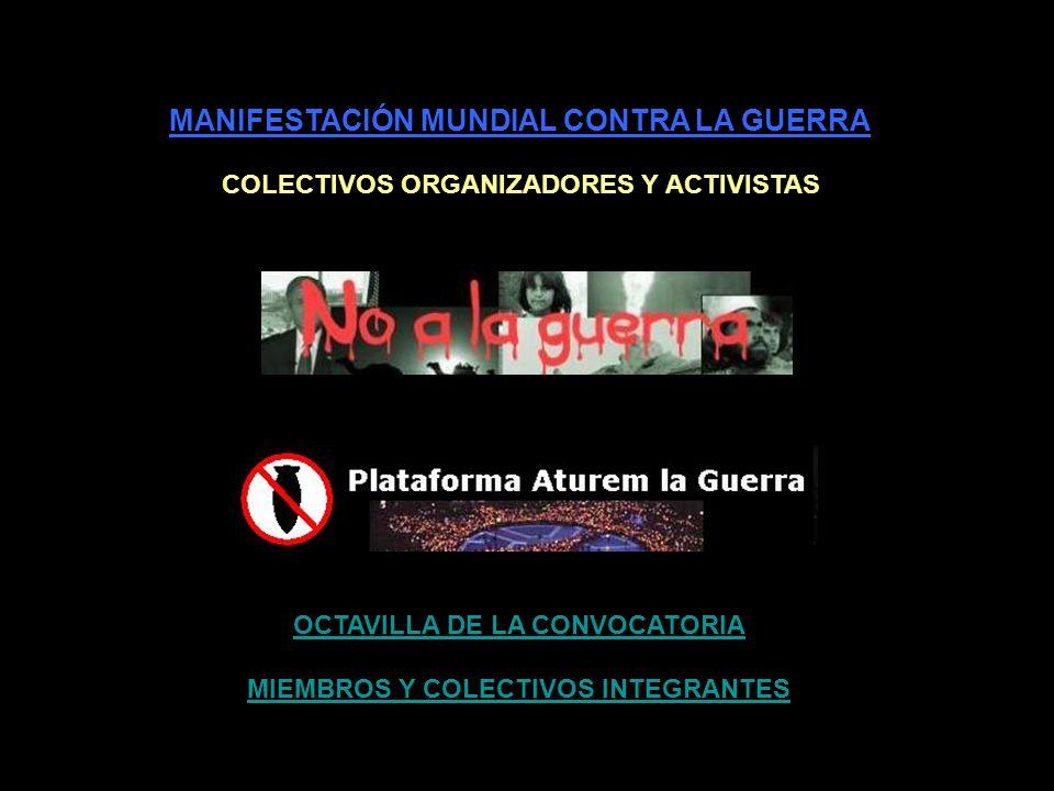 MANIFESTACIÓN MUNDIAL CONTRA LA GUERRA