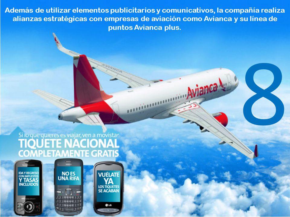 Además de utilizar elementos publicitarios y comunicativos, la compañía realiza alianzas estratégicas con empresas de aviación como Avianca y su línea de puntos Avianca plus.