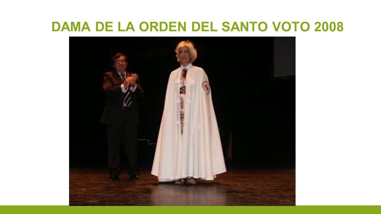 DAMA DE LA ORDEN DEL SANTO VOTO 2008