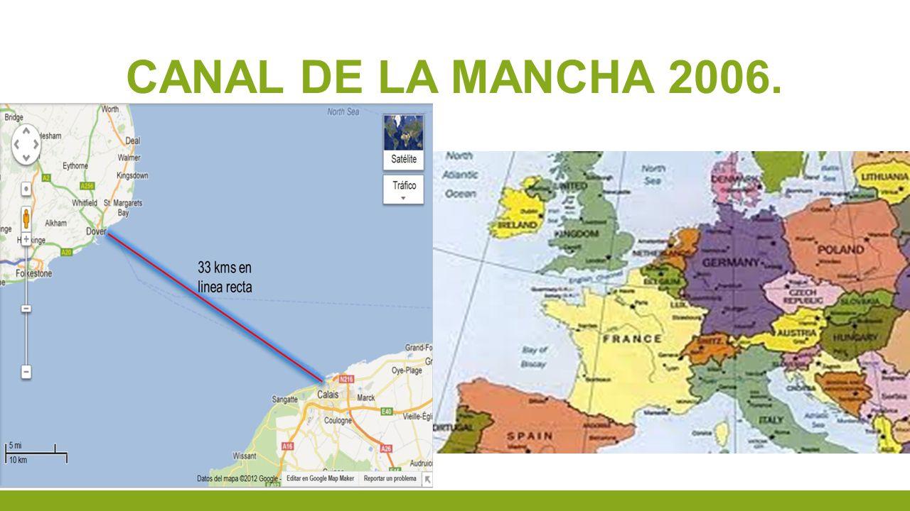 CANAL DE LA MANCHA 2006.