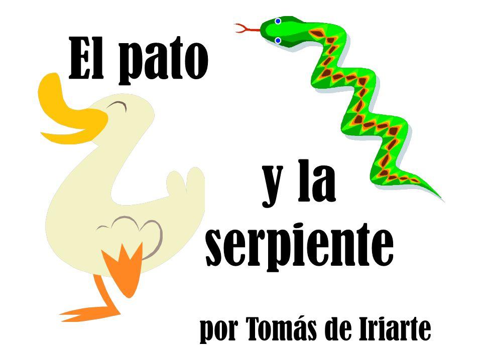 El pato y la serpiente por Tomás de Iriarte