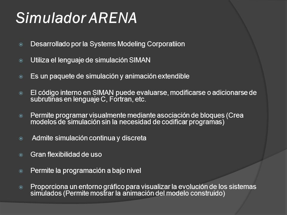 Simulador ARENA Desarrollado por la Systems Modeling Corporatiion