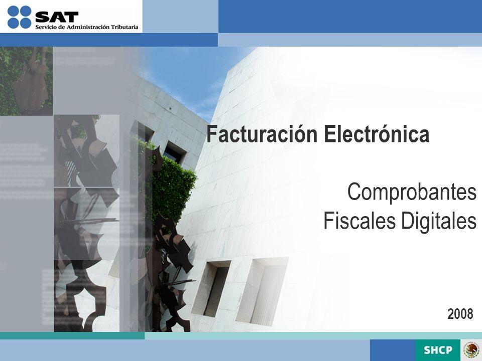 Facturación Electrónica Comprobantes Fiscales Digitales