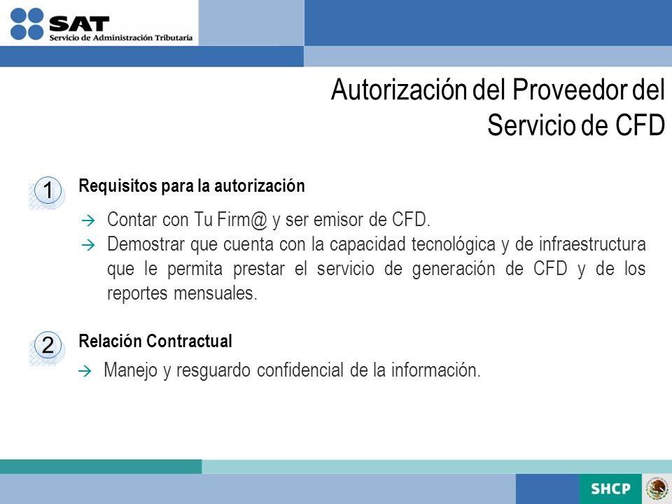 Autorización del Proveedor del Servicio de CFD