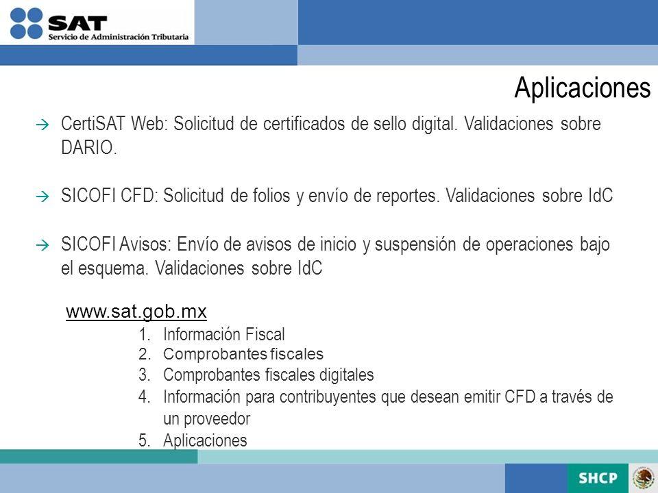 Aplicaciones CertiSAT Web: Solicitud de certificados de sello digital. Validaciones sobre DARIO.