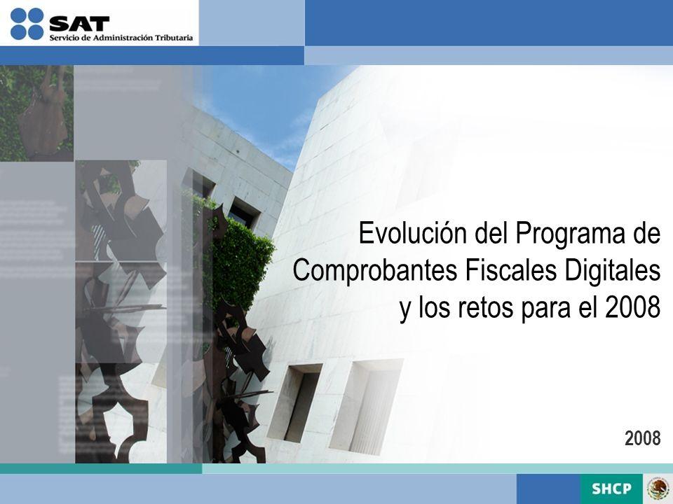 Evolución del Programa de Comprobantes Fiscales Digitales