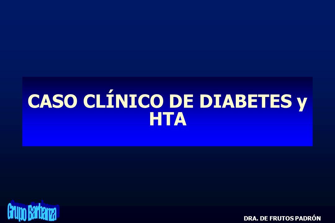 CASO CLÍNICO DE DIABETES y HTA