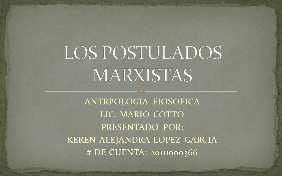 LOS POSTULADOS MARXISTAS