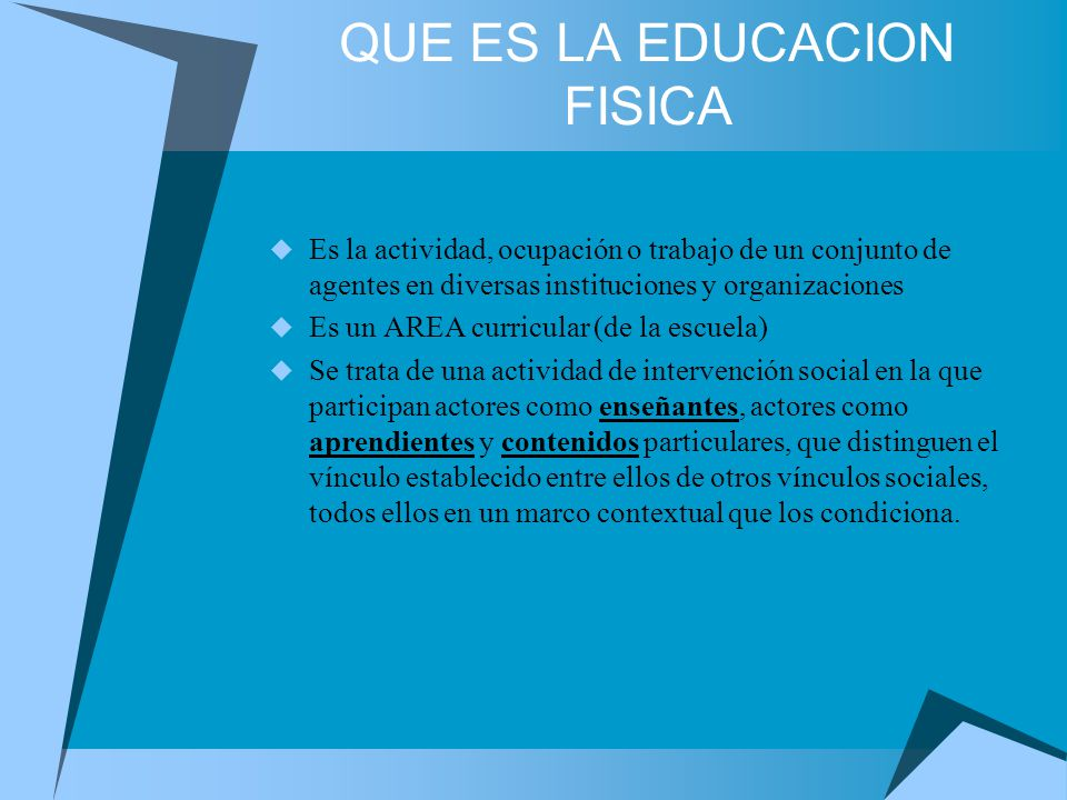 QUE ES LA EDUCACION FISICA
