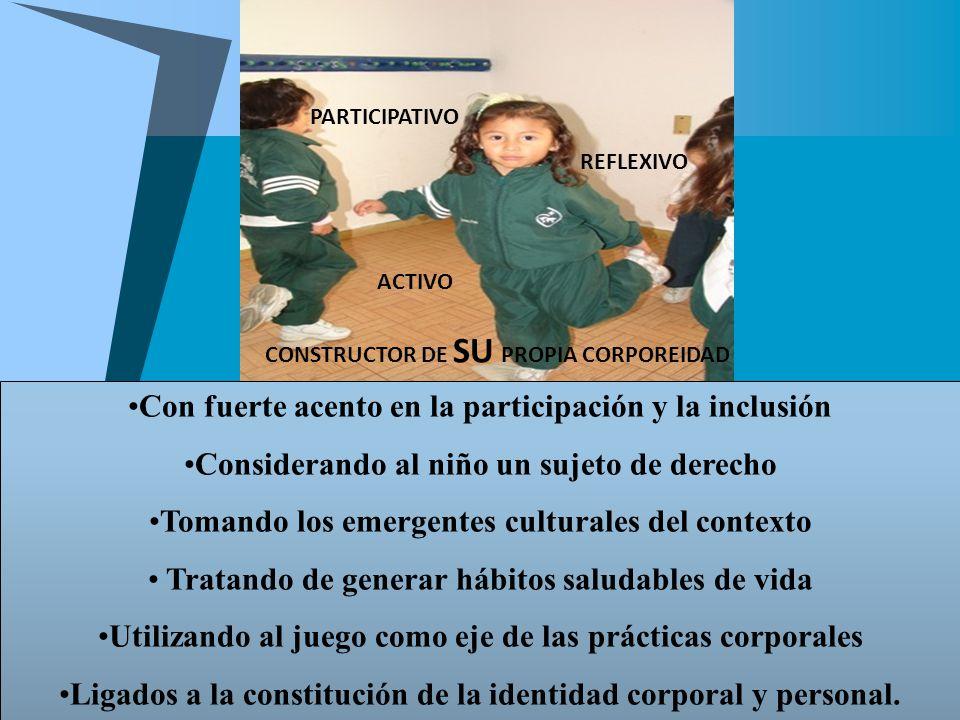 Con fuerte acento en la participación y la inclusión