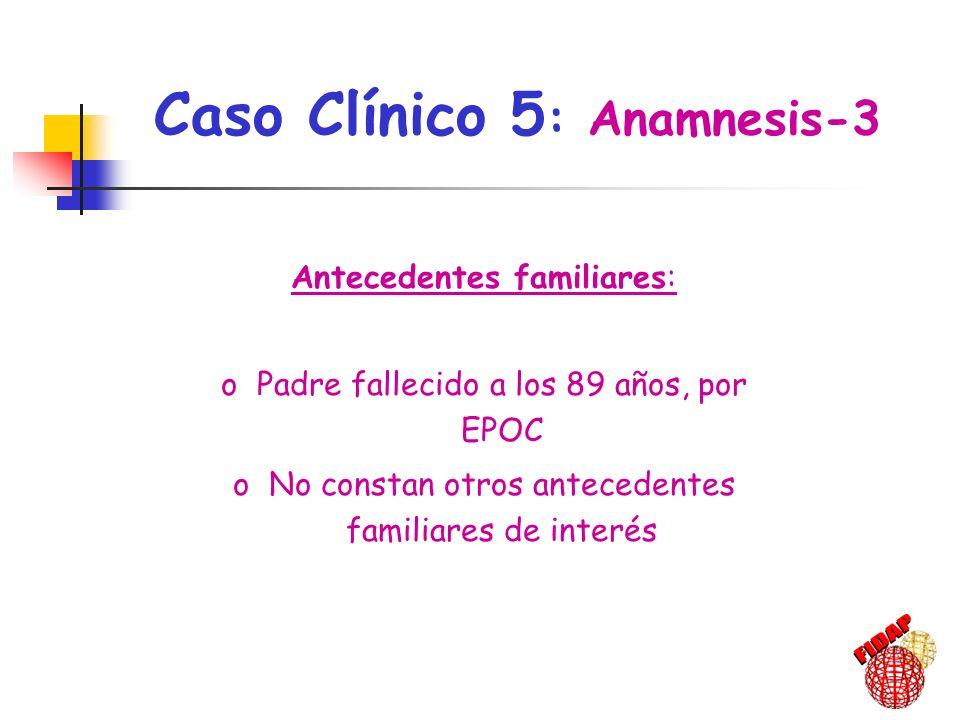 Caso Clínico 5: Anamnesis-3