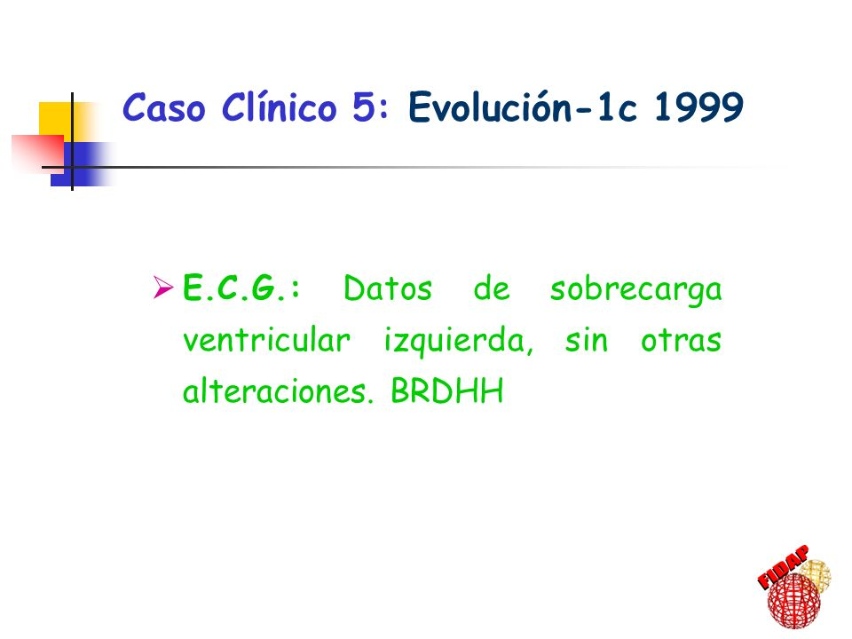 Caso Clínico 5: Evolución-1c 1999