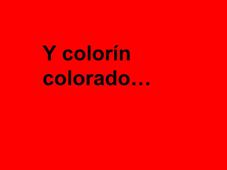 Y colorín colorado…