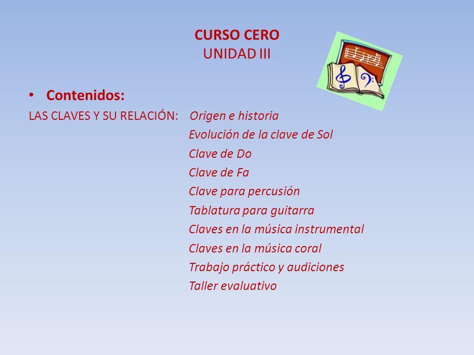 CURSO CERO UNIDAD III Contenidos: