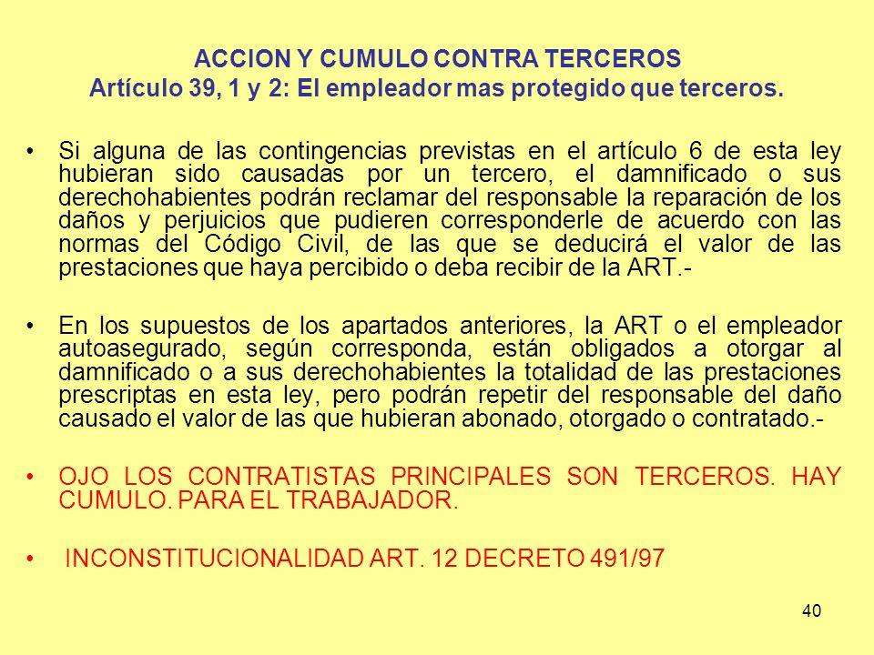 ACCION Y CUMULO CONTRA TERCEROS Artículo 39, 1 y 2: El empleador mas protegido que terceros.