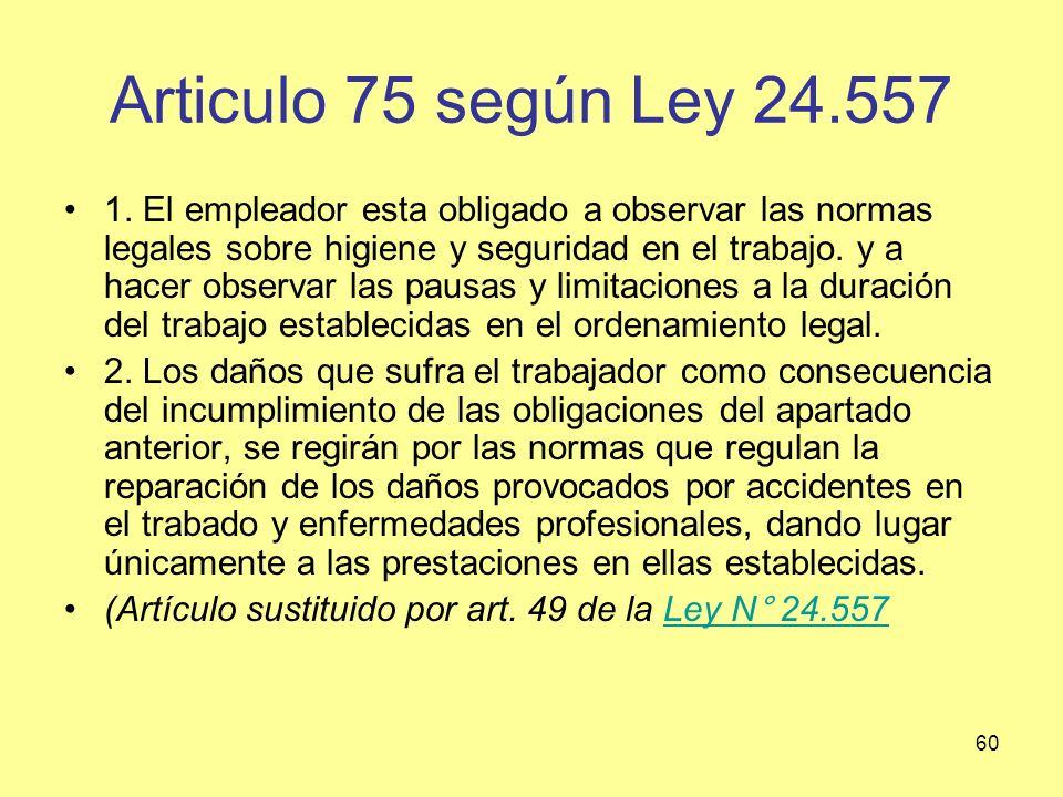 Articulo 75 según Ley 24.557