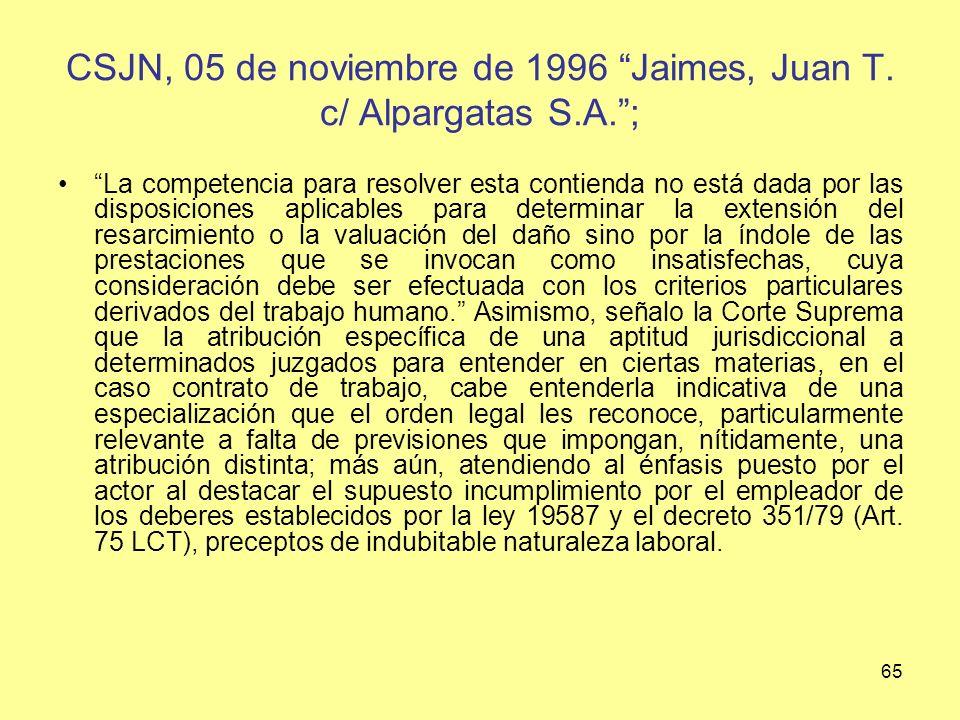 CSJN, 05 de noviembre de 1996 Jaimes, Juan T. c/ Alpargatas S.A. ;