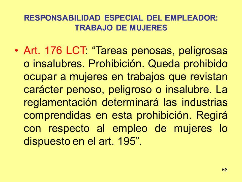 RESPONSABILIDAD ESPECIAL DEL EMPLEADOR: TRABAJO DE MUJERES
