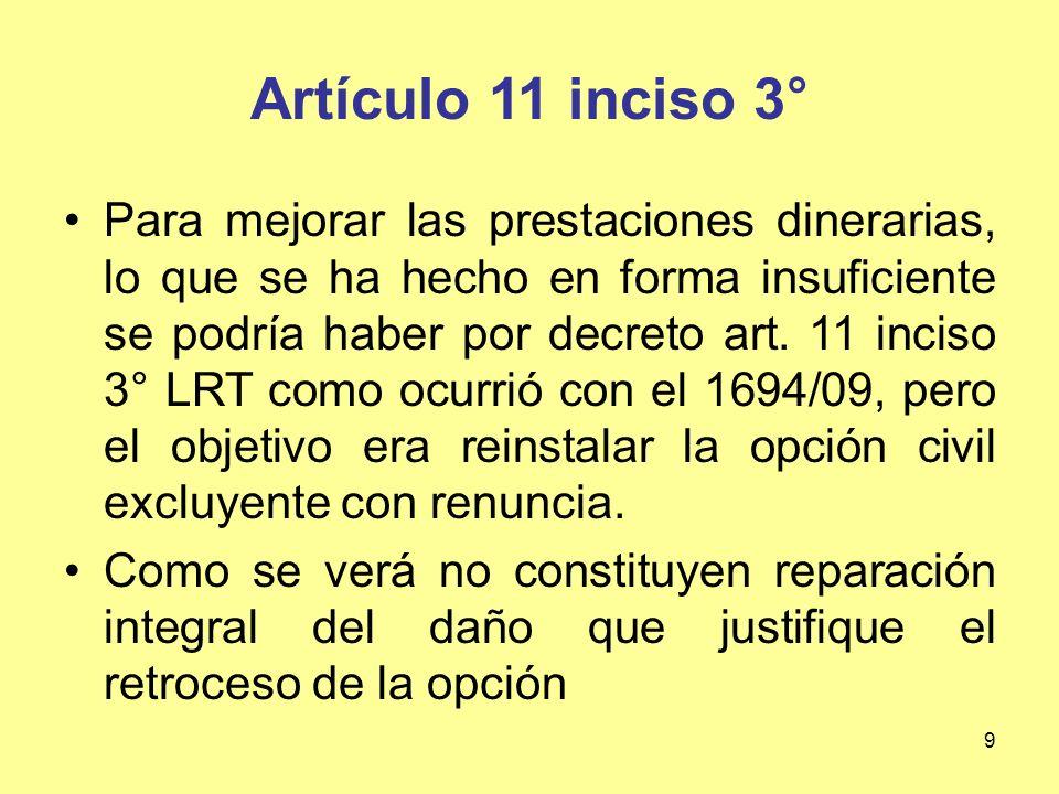 Artículo 11 inciso 3°