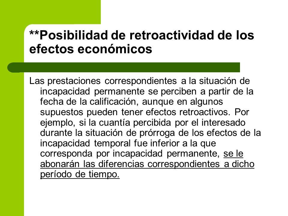 **Posibilidad de retroactividad de los efectos económicos