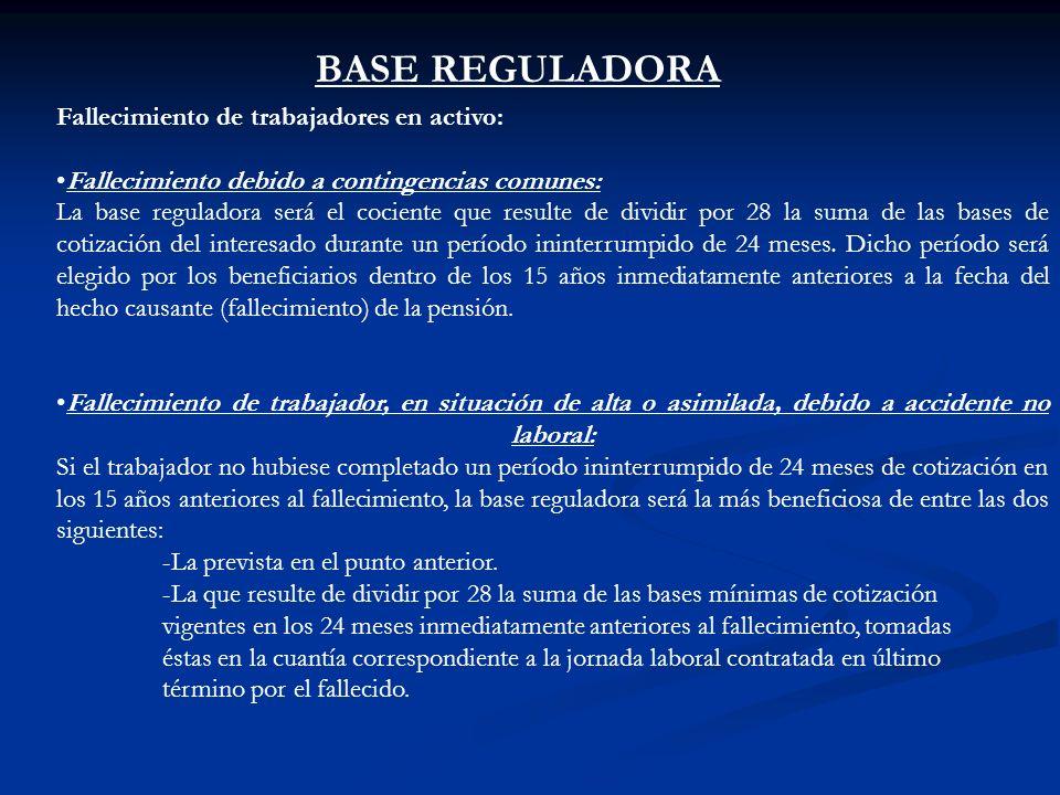 BASE REGULADORA Fallecimiento de trabajadores en activo:
