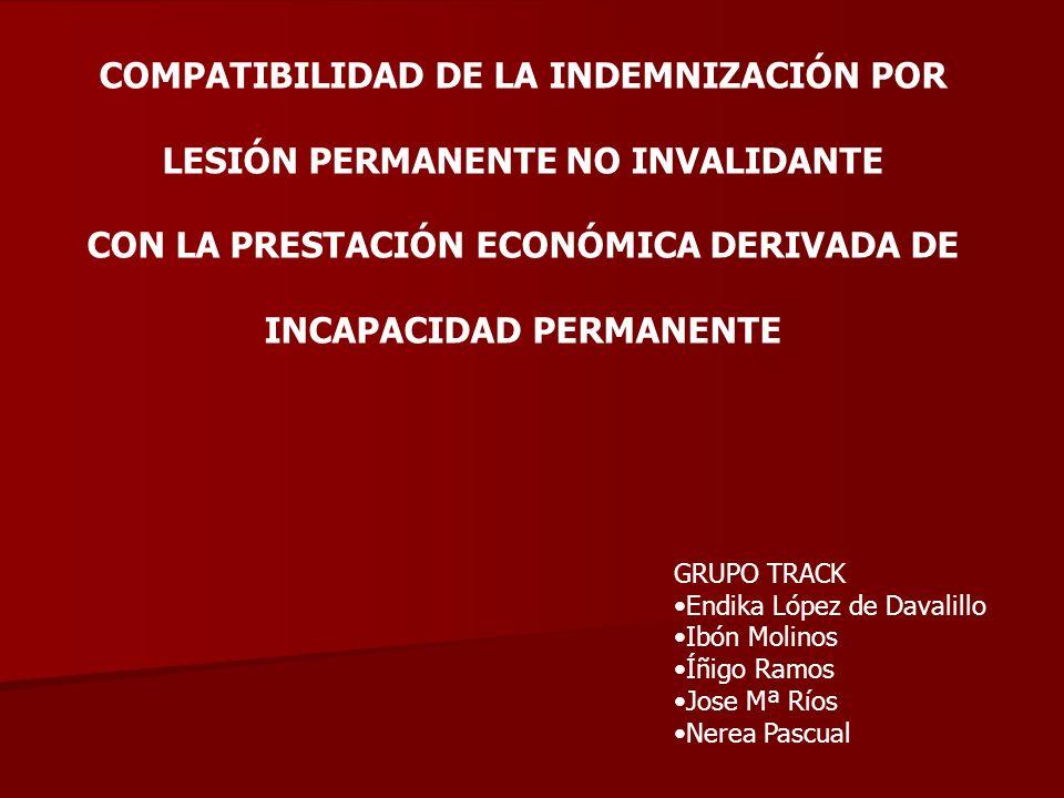 COMPATIBILIDAD DE LA INDEMNIZACIÓN POR