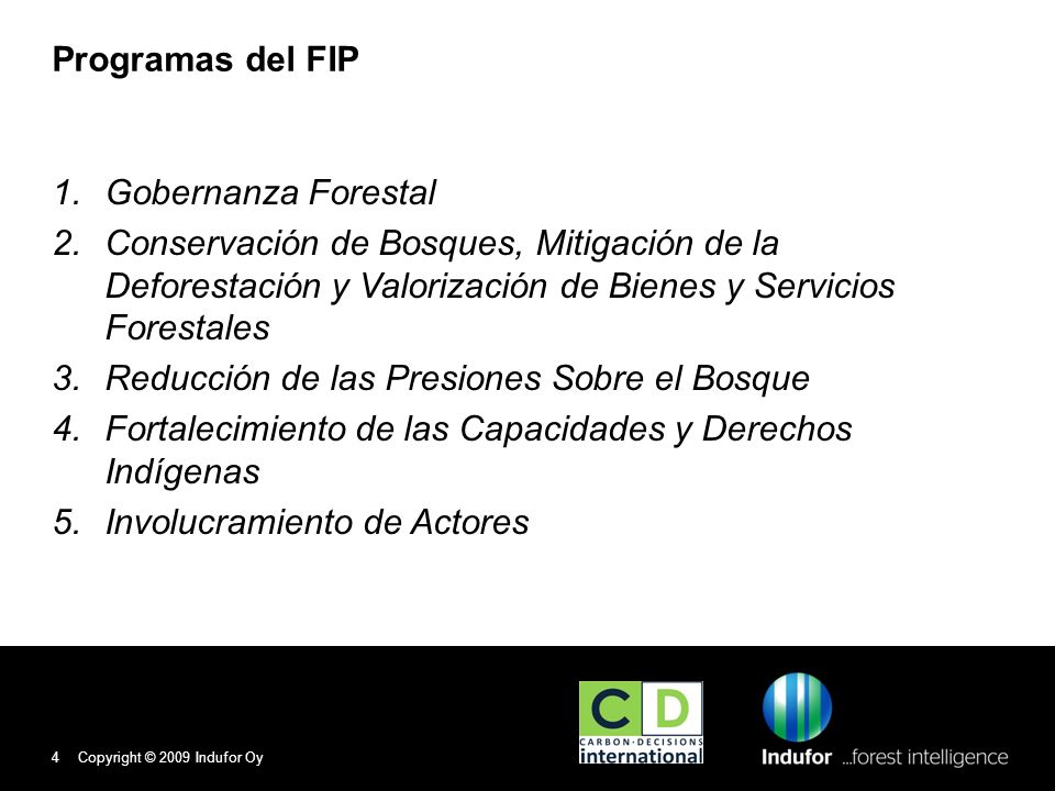 Reducción de las Presiones Sobre el Bosque