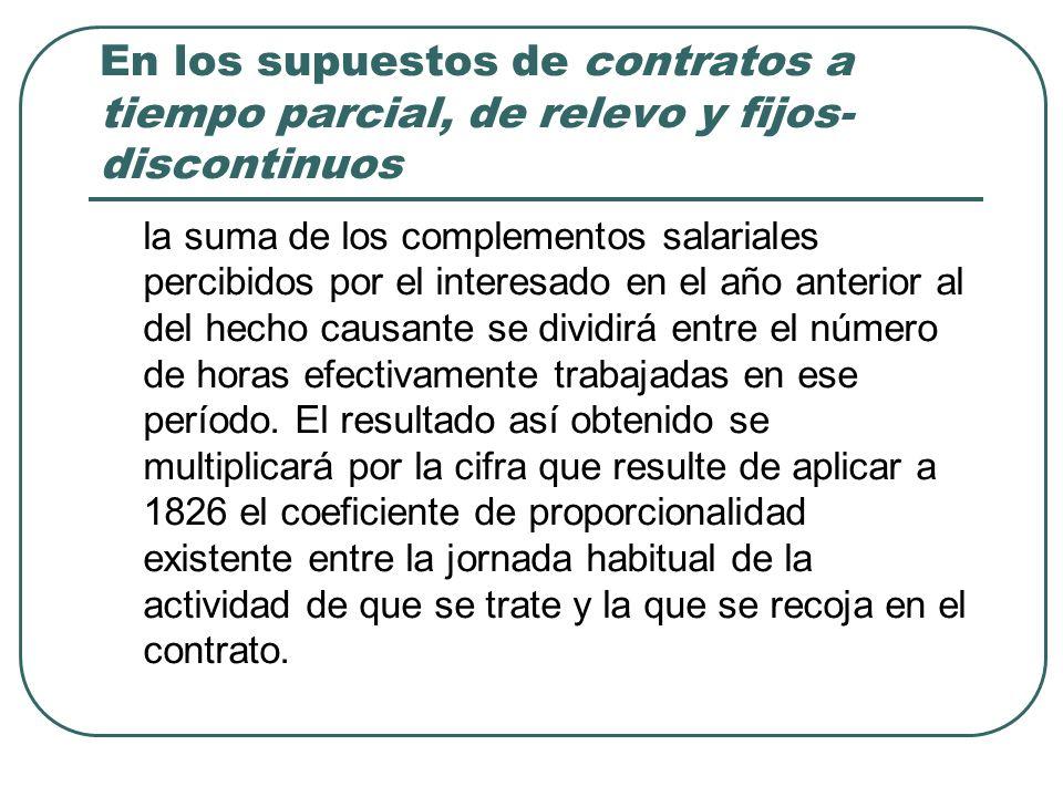 En los supuestos de contratos a tiempo parcial, de relevo y fijos-discontinuos